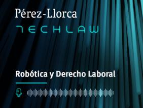TechLaw: Robótica y Derecho Laboral 4