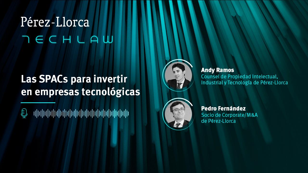 TechLaw: Las SPACs para invertir en empresas tecnológicas